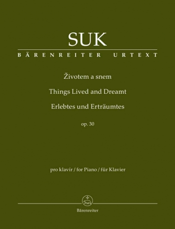Things Lived and Dreamt (Ten Pieces for Piano), Op.30 (Urtext). : Piano: (Barenreiter)