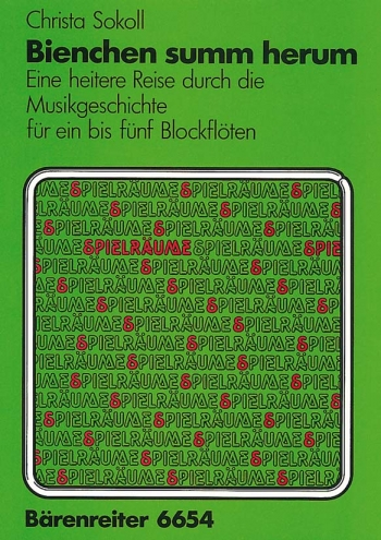 Bienchen, summ herum (1980). : Recorder Ensemble: (Barenreiter)