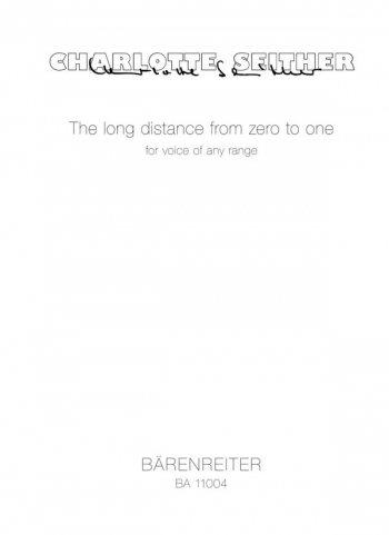 Long dstance from zero to one, The (G) (2010). : Voice: (Barenreiter)