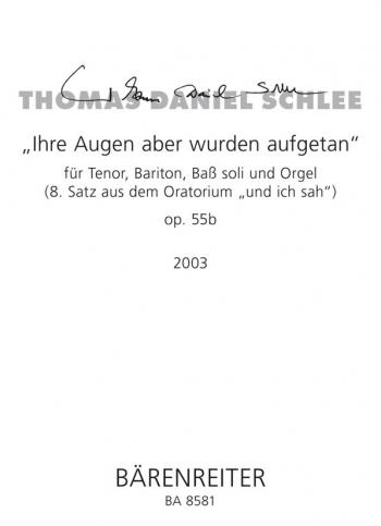 Ihre Augen aber wurden aufgetan, Op.55b (2003). : Voice: (Barenreiter)