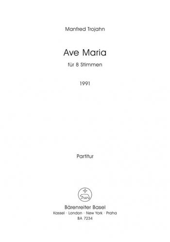 Ave Maria (1991). chor: Choral: (Barenreiter)