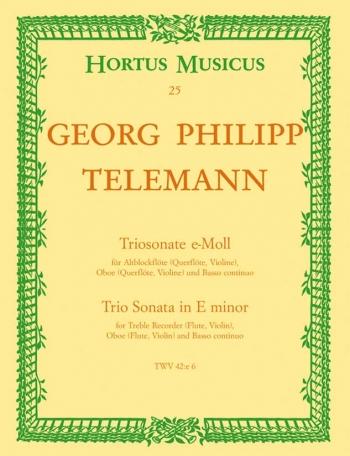Trio Sonata in E minor (TWV 42: e6). : Mixed Ensemble: (Barenreiter)