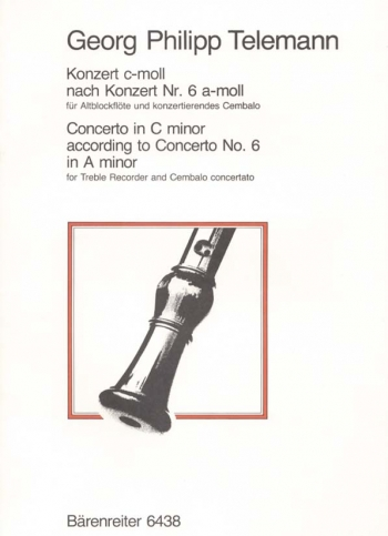 Concerto for Treble Recorder in C minor (after Flute Concerto No.6 in A minor) (TWV 42: a2).: Treble