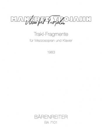 Trakl Fragments (1983/84). : Voice: (Barenreiter)