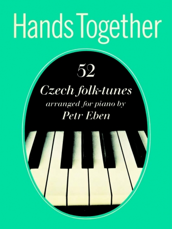 Hands Together: 52 Czech Folk Tunes: Piano