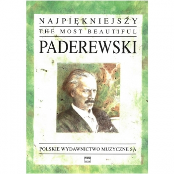Most Beautiful Paderewski: For Piano Solo