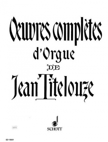 Oeuvres Complete D Orgue: Complete Organ Works