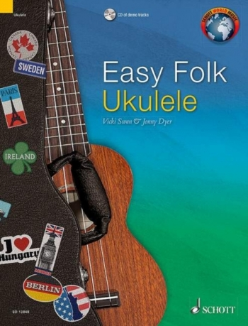Easy Folk Ukulele: 29 Traditional Pieces: Edition With CD English - French - German (Schot