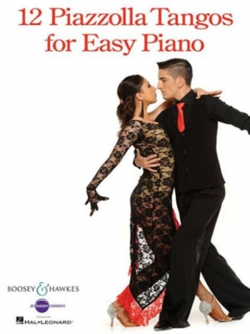 12 Piazzolla Tangos For Easy Piano (Boosey & Hawkes)