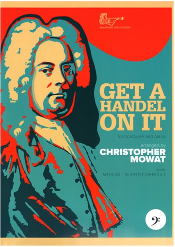 Get A Handel On It Trombone Bass Clef (C Mowat) (Brasswind)
