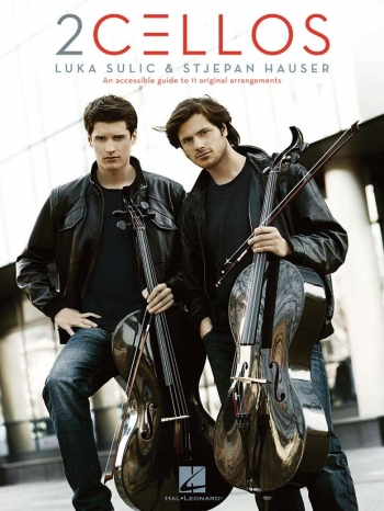 2 Cellos: Luka Sulic & Stjepan Hauser: Cello Duets