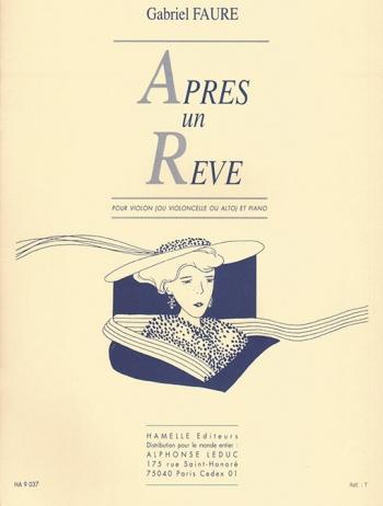 Apres Un Reve Op7/1: Violin Or Cello Or Viola & Piano (Leduc)