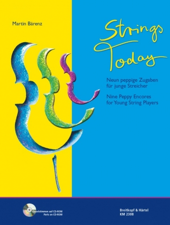 Strings Today: Nine Peppy Encores For Young String Players: Score & Cd Rom