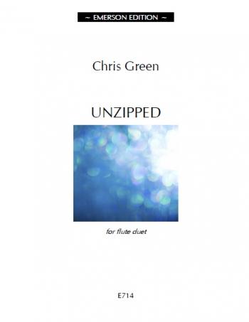 Unzipped For Flute Duet (Chris Green)