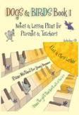 Dogs & Birds Book 1: Notes & Lesson Plans For Parents & Teachers Elza & Chris Lusher