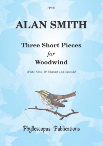 Three Short Pieces For Woodwind: Flute Oboe Bb Clarinet & Basson Score & Parts