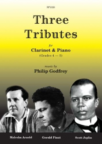 Three Tributes: For Clarinet & Piano Grade 4-5 (Music By Philip Godfrey)