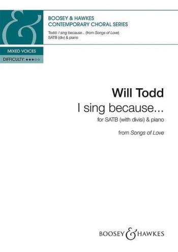 I sing because ... (Boosey)
