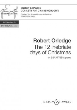 The 12 Inebriate days of Christmas (Boosey)