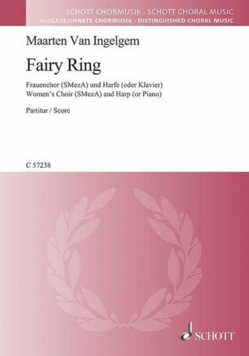 Fairy Ring: Female Choir (SMezA) And Harp (or Piano) (Schott)
