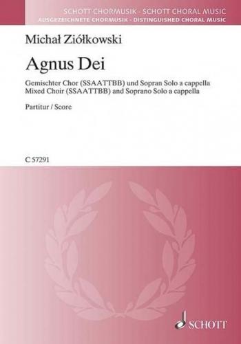 Agnus Dei (Schott)Agnus Dei: mixed choir (SSAATTBB) and soprano solo a cappella (Schott