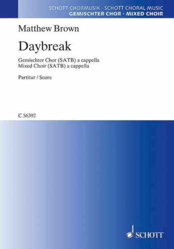 Daybreak: Mixed Choir (SATB) A Cappella (Schott)
