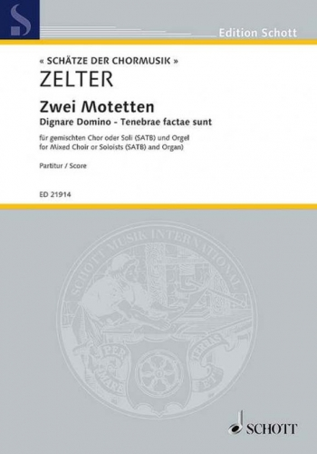 Two Motets: mixed choir or soloists (SATB) and organ (Schott)