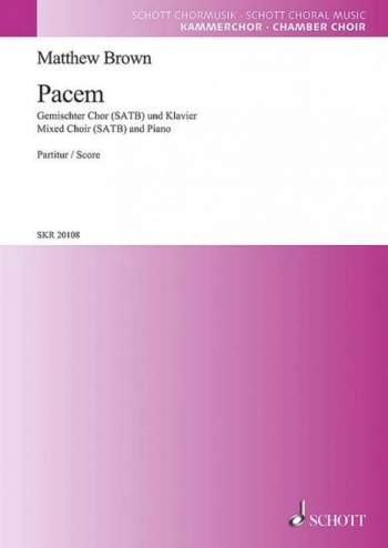 Pacem: Mixed Choir (SATB) And Piano (Schott)