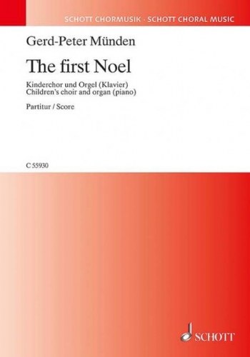 The First Noel: Children's Choir And Organ (piano) (Schott)