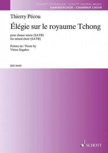 Élégie sur le royaume Tchong (Schott)