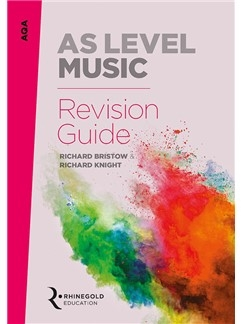 AQA AS Level Music Revision Guide (Syllabus 2016 Onwards) Rhinegold