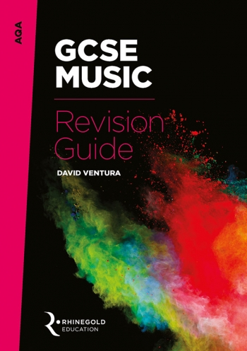 AQA GCSE Music Revision Guide (Syllabus 2016 Onwards) Rhinegold