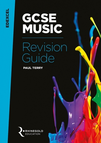 Edexcel GCSE Music Revision Guide (Syllabus 2016 Onwards) Rhinegold