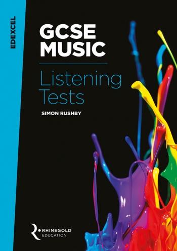 Edexcel GCSE Music Listening Tests (Syllabus 2016 Onwards) Rhinegold