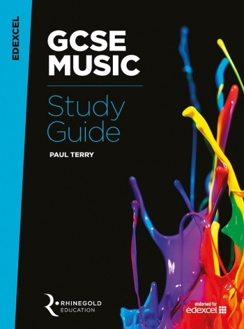 Edexcel GCSE Music Study Guide (Syllabus 2016 Onwards) Rhinegold
