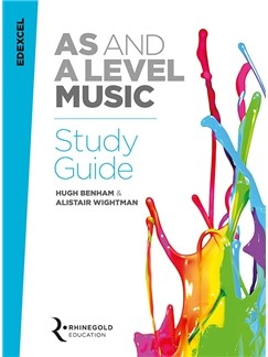 Edexcel AS And A Level Music Study Guide (Syllabus 2016 Onwards) Rhinegold