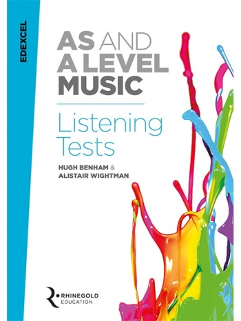 Edexcel AS And A Level Music Listening Tests (Syllabus 2016 Onwards) Rhinegold