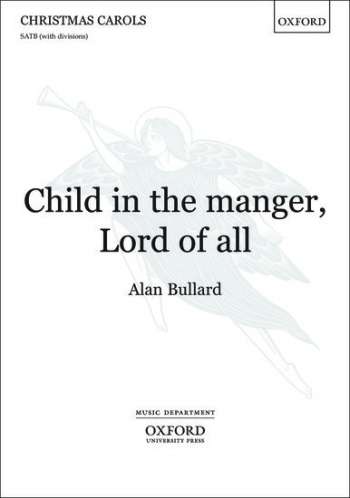 Child in the manger, Lord of all: SATB unaccompanied