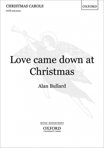 Love came down at Christmas: SATB & piano/orchestra
