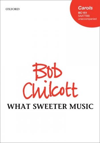 What sweeter music: SAATTBB unaccompanied