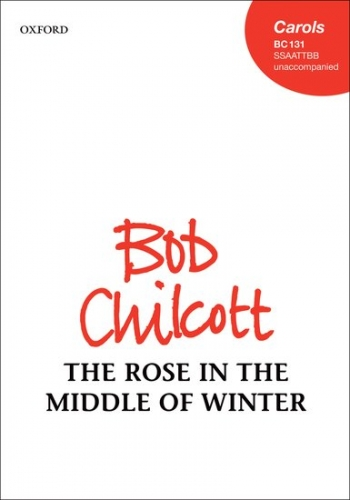 The Rose in the Middle of Winter: SSAATTBB unaccompanied
