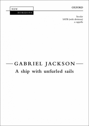 A ship with unfurled sails: SATB (with divisions) unaccompanied