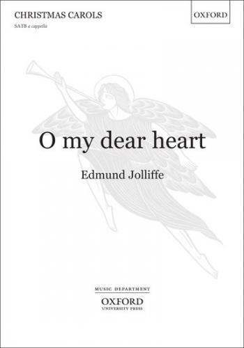 O my dear heart: SATB unaccompanied