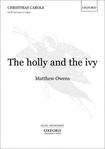 The holly and the ivy: SATB & organ/full orchestra/chamber orchestra