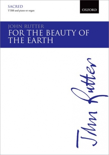 For The Beauty Of The Earth: TTBB & Piano/organ/small Orchestra