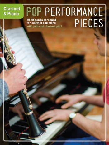 Pop Performance Pieces: Clarinet And Piano