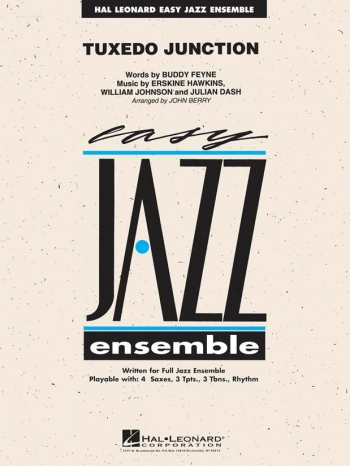 Easy Jazz Ensemble: Tuxedo Junction Ensemble: Score & Parts ( Arr J Berry)