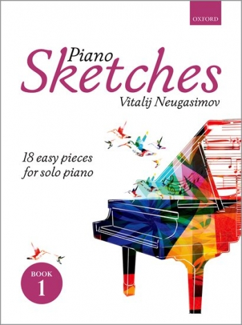 Piano Sketches Book 1: 18 Easy Pieces For Solo Piano (Vitalij Neugasimov)