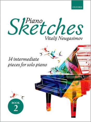 Piano Sketches Book 2: 14 Easy Pieces For Solo Piano (Vitalij Neugasimov)