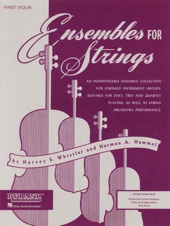 Ensemble For Strings - First Violin (Harvey S. Whistler & Herman Hummel)
